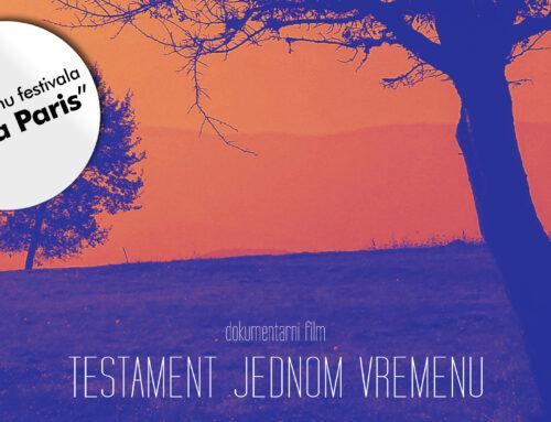 """Bh. film """"Testament jednom vremenu"""" na festivalu """"See a Paris"""""""